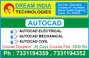 AutoCAD Training in Guntur, Autocad Institutes in Guntur, Autocad Course in Guntur, CAD CAM Training Centre in Guntur – Dream India Technologies