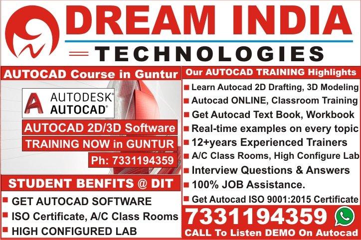 Autocad Course in Guntur, Autocad Institutes in Guntur, Autocad Training in Guntur, Autocad Software Training Institutes in Guntur – Dream India Technologies